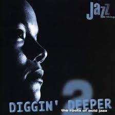 Diggin Deeper The Roots Of Acid Jazz Vol1. 2LP