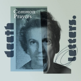Death Letters - Common Prayers LP