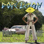 Dope Lemon Rose Pink Cadilac CD