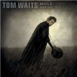 Tom Waits Mule Variations 2LP