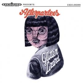 Afterpartees - Glitter Lizard LP + CD.