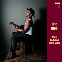 Eric Bibb - Blues Ballads Work Songs HQ LP