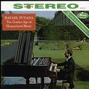RAFAEL PUYANA THE GOLDEN AGE OF HARPSICHORD MUSIC LP