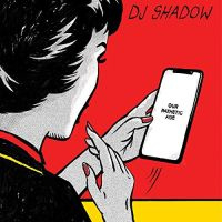 Dj Shadow Our Pathetic Age 2CD