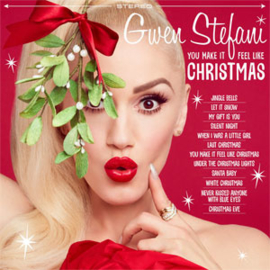 Gwen Stefani You Make It Feel Like Christmas LP -Opaque White Viny-