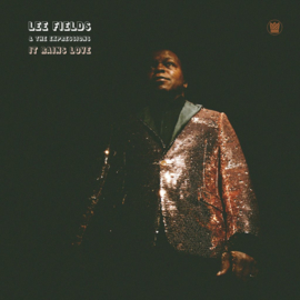 Lee Fields & The Expressions It Rains Love LP