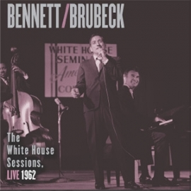 Tony Bennett/Dave Brubeck The White House Sessions Live 1962 180g 2LP