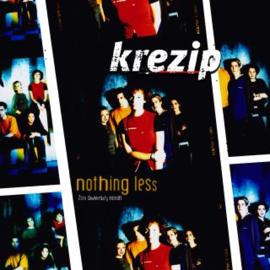 Krezip Nothing Less LP - Oranje Vinyl-