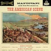 MANTOVANI THE AMERICAN SCENE 180g LP