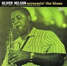 Oliver Nelson  - Screaming The Blues HQ LP