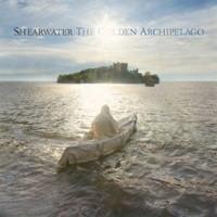 Shearwater - Golden Archipelago LP