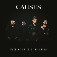 Causes Wake Me Up So I Can Dream LP - Gesigneerd-