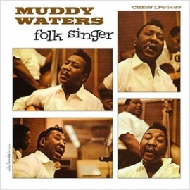 Muddy Waters Folk Singer HQ LP