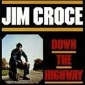 Jim Croce - Down The Highway LP