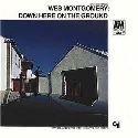 Wes Montgomery - Down Here On The Ground LP