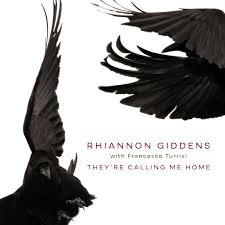Rhiannon Giddens They're Calling Me Home LP