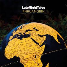 LateNightTales Khruangbin 180g 2LP