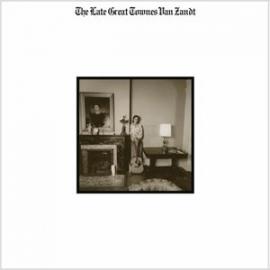 Townes van Zandt - The Late Great Townes Van Zandt HQ LP