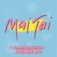 Mai Tai Female Intuition / Body and Soul 7' - Pink Vinyl