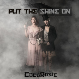 Cocorosie Put The Shine On 2LP - Turquoise Vinyl-
