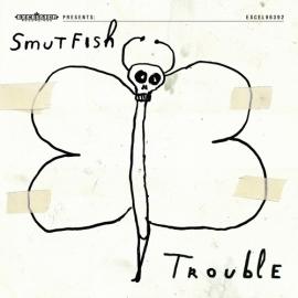 Smutfish - Trouble LP + CD