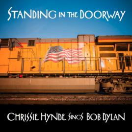 Chrissie Hynde Standing In The Doorway: Chrissie Hynde Sings Bob Dylan LP