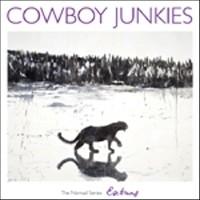 Cowboy Junkies - Nomad Series HQ LP + Bonus  12 EP