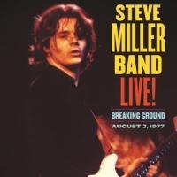 Steve Miller Band Live! Breaking Ground August 3, 1977 2LP