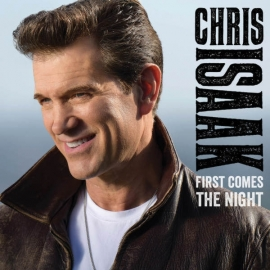 Chris Isaak First Comes The Night 2LP