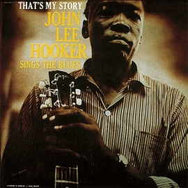 John lee Hooker - That`s My Story Sings The Bues LP