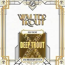 Walter Trout Deep Trout 25th Anniversary Edition 2LP