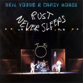 Neil Young & Crazy Horse Rust Never Sleeps LP