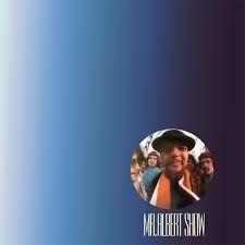 Mr. Albert Show - Mr. Albert Show HQ LP