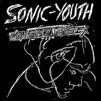 Sonic Youth - Confusion Is Sex LP