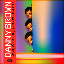 Danny Brown Uknowhatimsayin LP