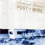 Richmond Fontaine Post To Wire 2LP - White Vinyl-