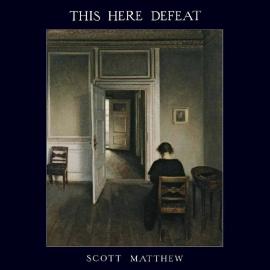 Scott Matthew - This Here Defeat LP + CD