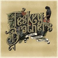 Teskey Brothers Run Home Slow CD