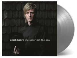 Ozark Henry The Sailor Not The Sea LP - Silver Vinyl-