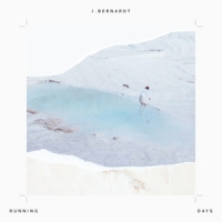 J. Bernardt Running Days 2LP