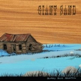 Giant Sand - Blurry Blue Mountain LP