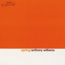 Anthony Williams - Spring -Blue Note 75 Years-