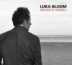 Luka Bloom - Dreams In America LP
