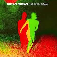 Duran Duran Future Past LP - Tranparant Red Vinyl-