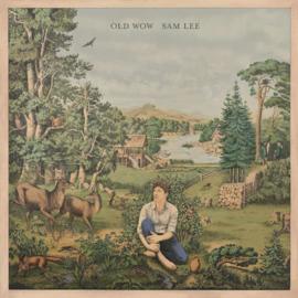 Sam Lee Old Wow LP