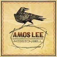 Amos Lee - Mission Bell LP