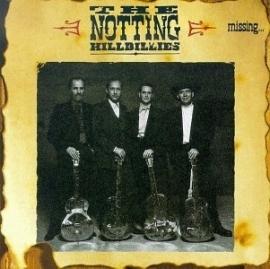 Notting Hillbillies - Missing Having a Good Time HQ LP