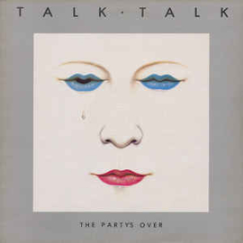 Talk Talk Party's Over LP  -reissue-