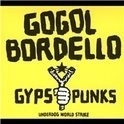 Gogol Bordello - Gypsy Punks Underworld LP