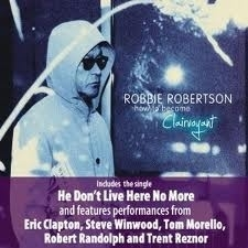 Robbie Robertson - How To Become Claivoyant 2LP